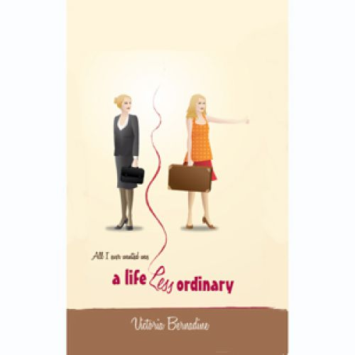 I'm Reading – A Life Less Ordinary, By Victoria Bernardine