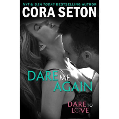 Dare Me Again, Available June 23