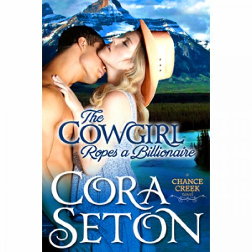 The Cowgirl Ropes a Billionaire Now Available