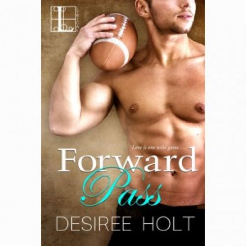 Cora Recommends: Desiree Holt's Forward Pass