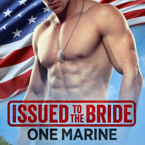 Release Day! Issued To The Bride: One Marine Is Available Now